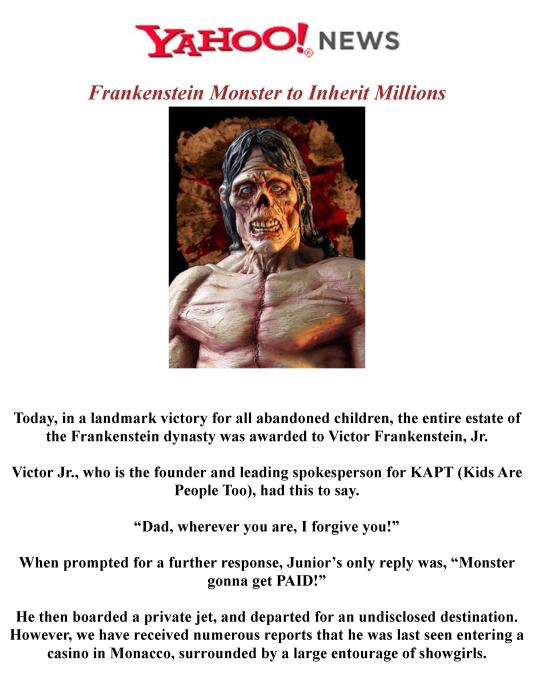 NEWS RELEASE - Frankenstein Monster to Inherit Millions